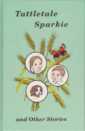 Tattletale Sparkie and Other Stories