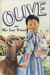 Olive and Her Lost Friend