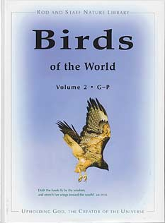 Birds of the World, Volume 2 (G-P)
