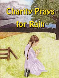 LJB - Charity Prays for Rain