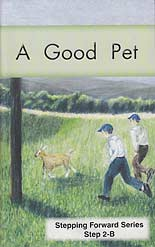 "A Good Pet - ""Stepping Forward Series"" Step 2-B"