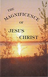 Tract [C] - The Magnificence of Jesus Christ