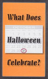 Tract [B] - What Does Halloween Celebrate?