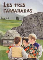 Los tres camaradas [The Three Comrades]