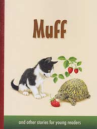 "Muff, and other stories for young readers - ""Little Sunbeams Series"" Book 1"