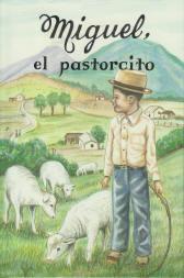 Miguel, el pastoricito [Miguel, the Shepherd Boy]