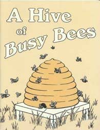 A Hive of Busy Bees by Effie M. Williams