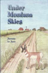 Under Montana Skies - January to June