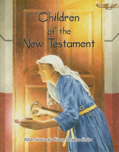 Bible Stories 6: Children of the New Testament