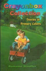 Crayonbox Collection: Stories in Primary Colors