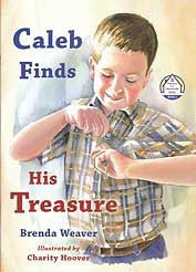"Caleb Finds His Treasure - ""Manners Are Homemade Series"" Book 3"