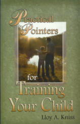 Practical Pointers for Training Your Child