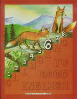 Grade 6 Climbing to Good English - Pupil Workbook