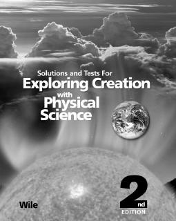 Grade 8 Apologia Physical Science (2nd Ed) Solutions and Tests Manual