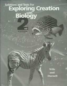 Grade 9 Apologia Biology (2nd Ed) Solutions and Test Manual