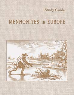 "History ""Mennonites in Europe"" Study Guide Workbook"