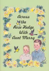 Across the Rose Hedge With Aunt Merry