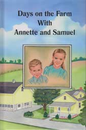 Days on the Farm with Annette and Samuel