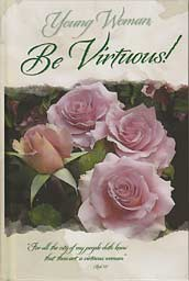 Young Woman, Be Virtuous!