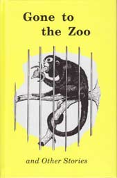 Gone to the Zoo and Other Stories