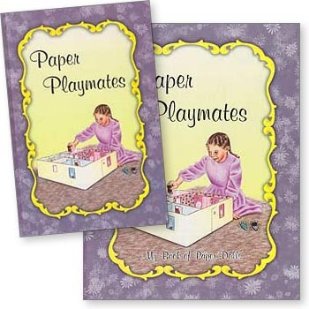 Paper Playmates - Set of Book and Paper Dolls