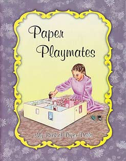 Paper Playmates - My Book of Paper Dolls