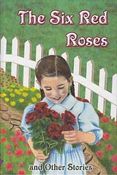 The Six Red Roses and Other Stories