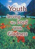 Youth Serving the Lord With Gladness