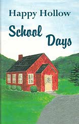 Happy Hollow School Days