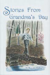Stories From Grandma's Day