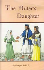 "The Ruler's Daughter - ""Say-It-Again Series 2"""