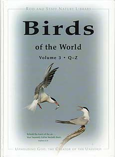 Birds of the World, Volume 3 (Q-Z)