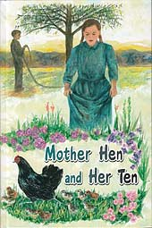 Mother Hen and Her Ten