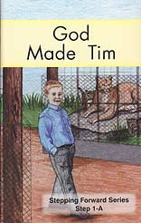 "God Made Tim (Step 1-A) - ""Stepping Forward Series"""