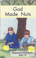 "God Made Nuts (Step 1-B) - ""Stepping Forward Series"""