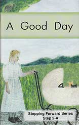 "A Good Day (Step 2-A) - ""Stepping Forward Series"""