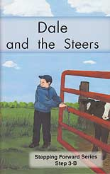 "Dale and the Steers - ""Stepping Forward Series"" Step 3-B"