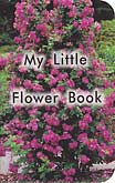 "My Little Flower Book - ""Little Lamb Series"""