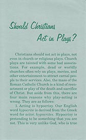 Tract [B] - Should Christians Act in Plays?