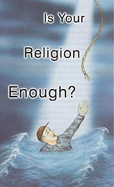 Tract - Is Your Religion Enough? [Pack of 100]