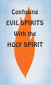 Tract - Confusing Evil Spirits with the Holy Spirit [Pack of 50]