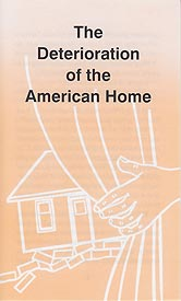 Tract - The Deterioration of the American Home [Pack of 100]