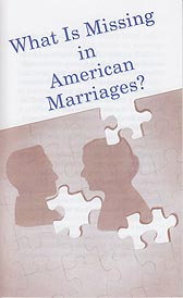 Tract - What Is Missing in American Marriages? [Pack of 100]