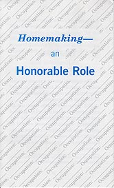 Tract [B] - Homemaking—An Honorable Role