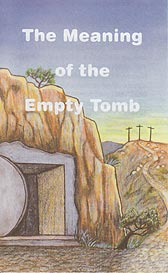 Tract - The Meaning of the Empty Tomb [Pack of 100]
