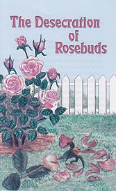 Tract - The Desecration of Rosebuds [Pack of 100]