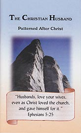 Tract [E] - The Christian Husband: Patterned After Christ