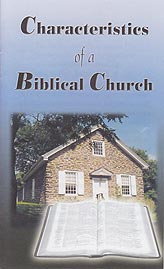 Tract - Characteristics of a Biblical Church [Pack of 50]