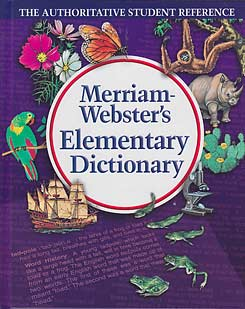 Grades 2-5 Merriam-Webster's Elementary Dictionary (hardcover)