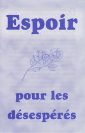 French Tract [B] - Espoir pour les désespérés [Hope for the Hopeless]